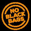 no black bags